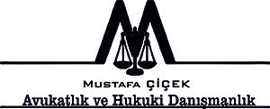 Avukat Mustafa ÇİÇEK 0532 667 51 62